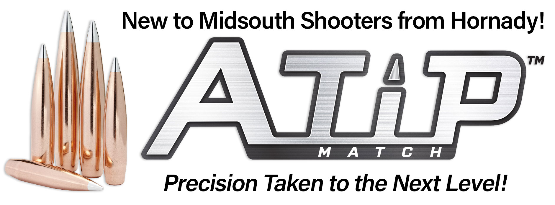 New Hornady A-Tip MATCH Bullets at Midsouth Shooters
