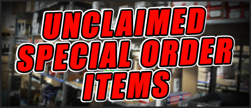 Unclaimed Special Order Items