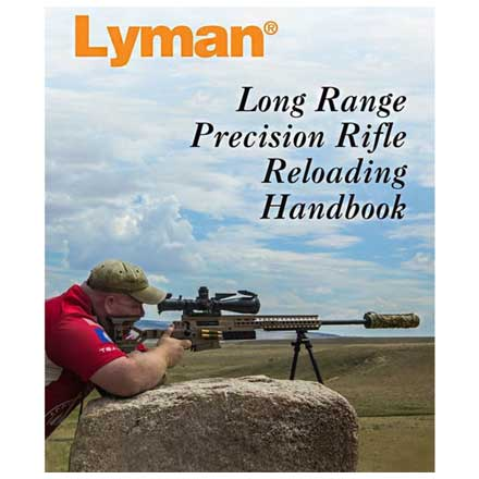 Long Range Precision Rifle Reloading Handbook