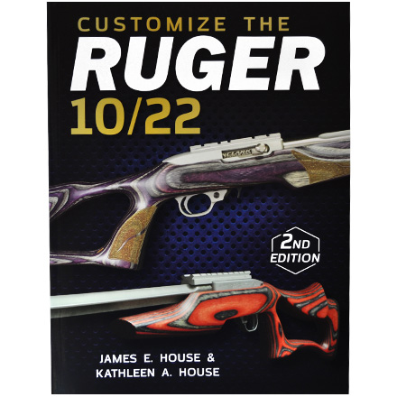 Customize the Ruger 10/22, 2nd Edition