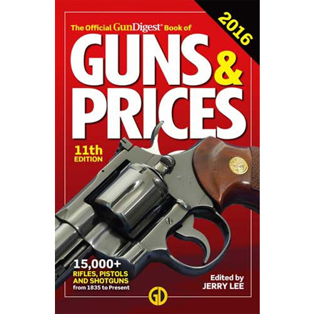 Image for The Official Gun Digest Book of Guns & Prices 2016