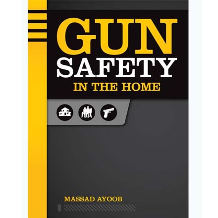 Image for Gun Safety in the Home With Massad Ayoob