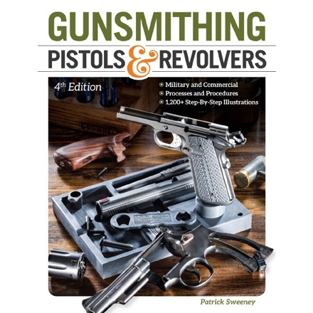 Image for Gunsmithing Pistols and Revolvers, 4th Edition
