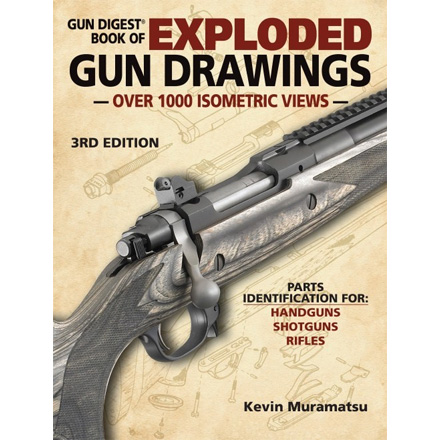 The Gun Digest Book of Exploded Gun Drawings, 3rd Edition