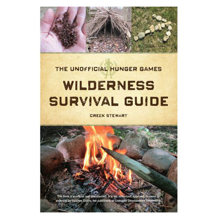 Image for The Unofficial Hunger Games Wilderness Survival Guide