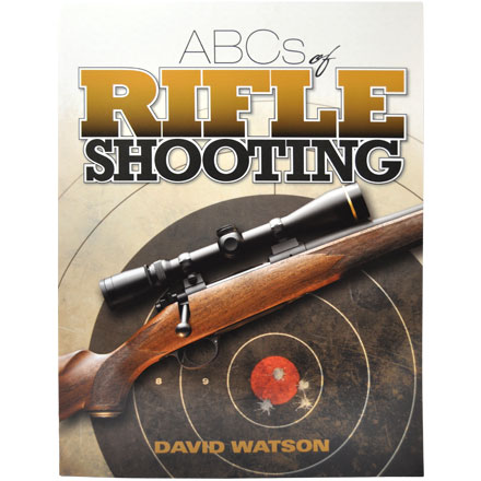 ABCs of Rifle Shooting
