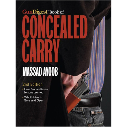 Gun Digest Book of Concealed Carry 2nd Edition