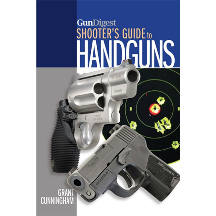 Gun Digest Shooters Guide to Handguns