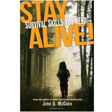 Image for Stay Alive! Survival Skills You Need