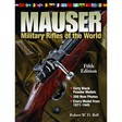 Mauser Military Rifles of The World 5th Edition