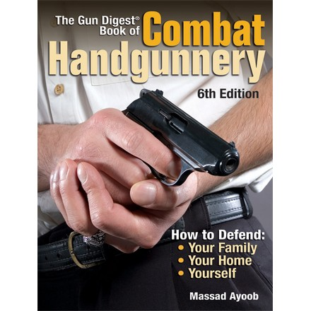 Image for Gun Digest Book of Combat Hand Gunnery 6th Edition