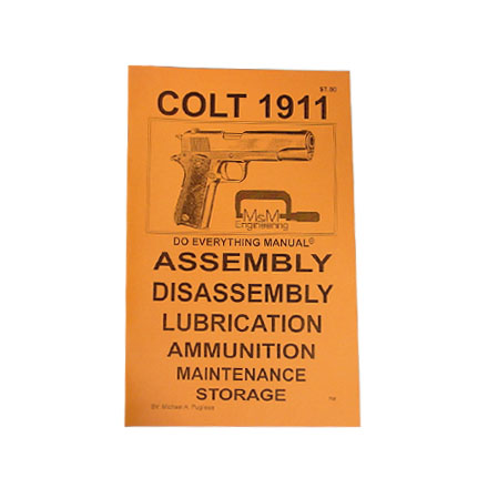 Do Everything Manual For Colt 1911
