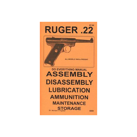Do Everything Manual For Ruger MKII .22 Models 1949 To Present