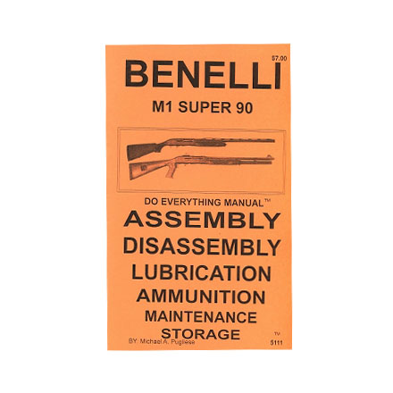 Do Everything Manual For Benelli M1 Super 90