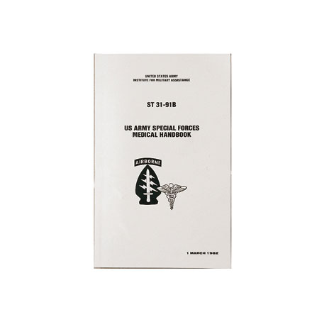 US Army Special Forces Medical Handbook, ST 31-91B (398 Pages)