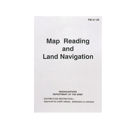 US Army Map Reading and Land Navigation Manual FM 21-26 (232 Pages)