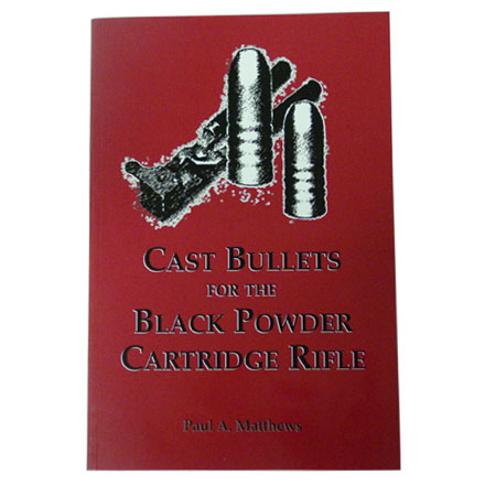Cast Bullets For The Black Powder Cartridge Rifles