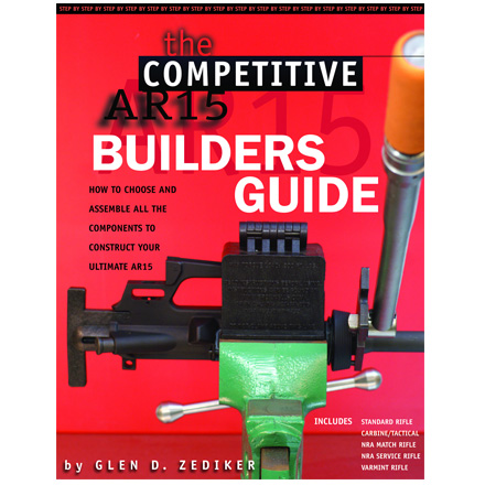 The Competitive AR15 : Builders Guide