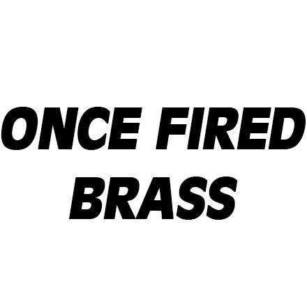 Once Fired Brass