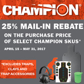 25% mail-in Rebate When you purchase select Champion products